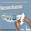 Reconciliación hagamos nueva la paz